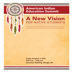 A New Vision American Indian Education Summit FOR NATIVE STUDENTS