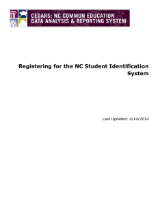 Registering for the NC Student Identification System  Last Updated: 4/14/2014