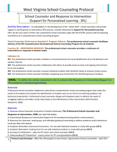 West Virginia School Counseling Protocol   School Counselor and Response to Intervention  (Support for Personalized Learning ‐ SPL)
