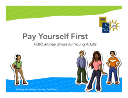 Pay Yourself First Money Smart for Young Adults Building: Knowledge, Security, Confidence