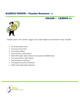 SAMPLE TOPICS – Teacher Resource   1 GRADE LESSON