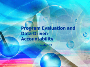 Program Evaluation and Data Driven Accountability Standard 3