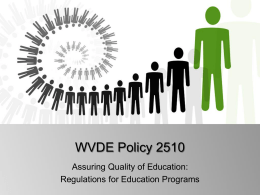WVDE Policy 2510 Assuring Quality of Education: Regulations for Education Programs