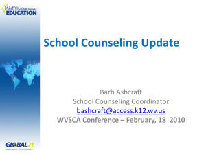 School Counseling Update Barb Ashcraft School Counseling Coordinator