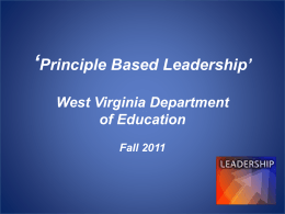 ' ' Principle Based Leadership West Virginia Department