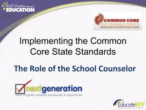 Implementing the Common Core State Standards The Role of the School Counselor