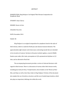 ABSTRACT    DISSERTATION: King Dedyyee: An Original Third Stream Composition for  Symphonic Band