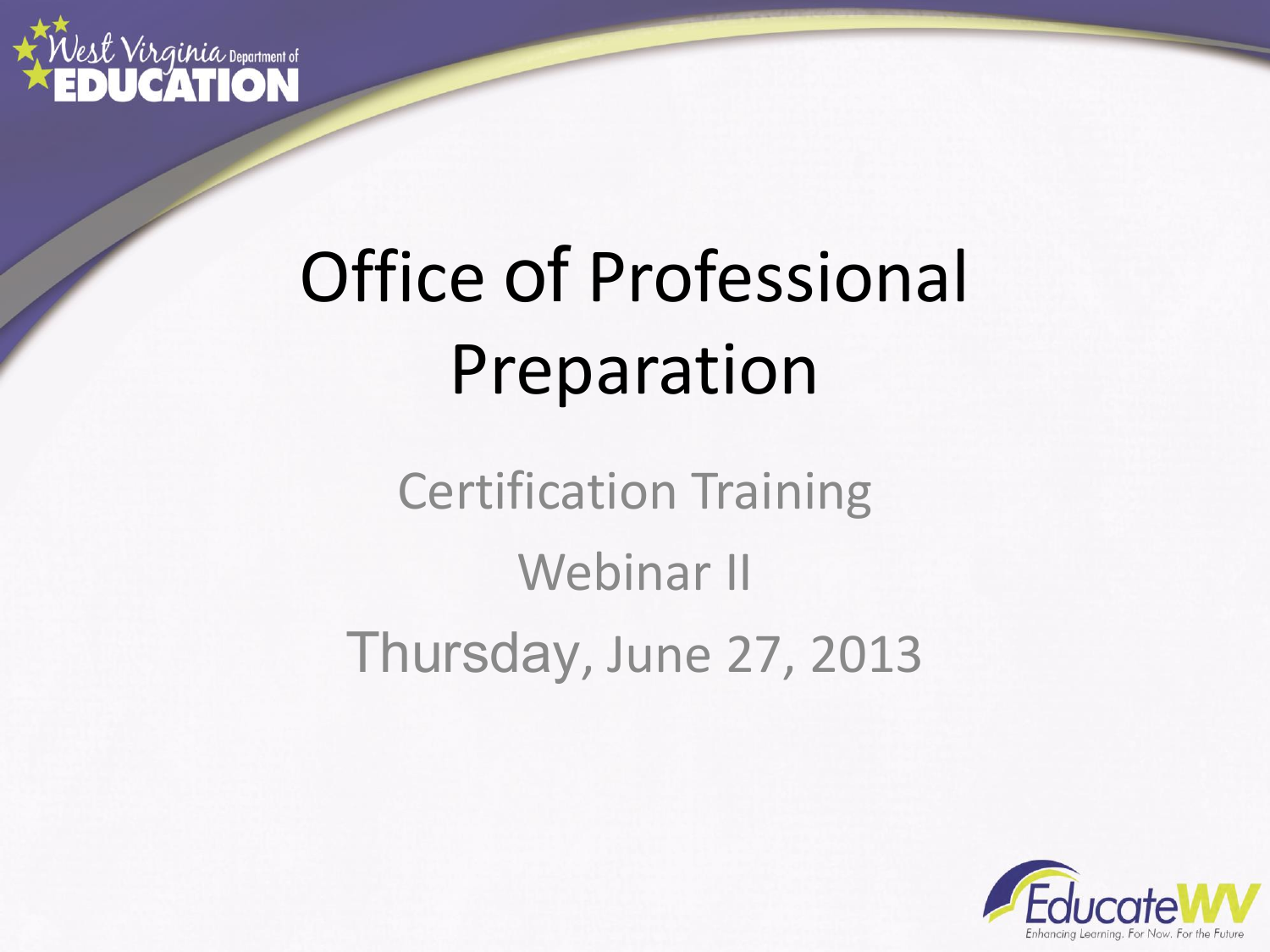 Office Of Professional Preparation Certification Training