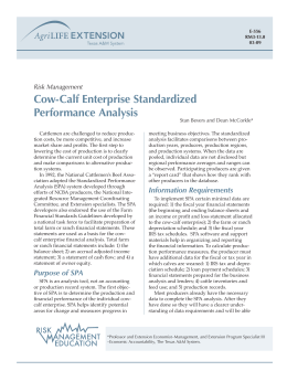 Cow-Calf Enterprise Standardized Performance Analysis Risk Management Stan Bevers and Dean McCorkle*