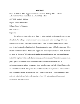 ABSTRACT DISSERTATION:  What Happens to a Dream Deferred?  A... Achievement of Black Males from an Affluent High School
