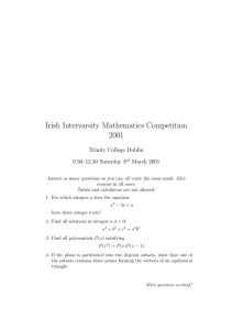 Irish Intervarsity Mathematics Competition 2001 Trinity College Dublin 9.30–12.30 Saturday 3