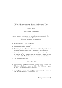DUMS Intervarsity Team Selection Test Easter 2009 Time allowed: 90 minutes