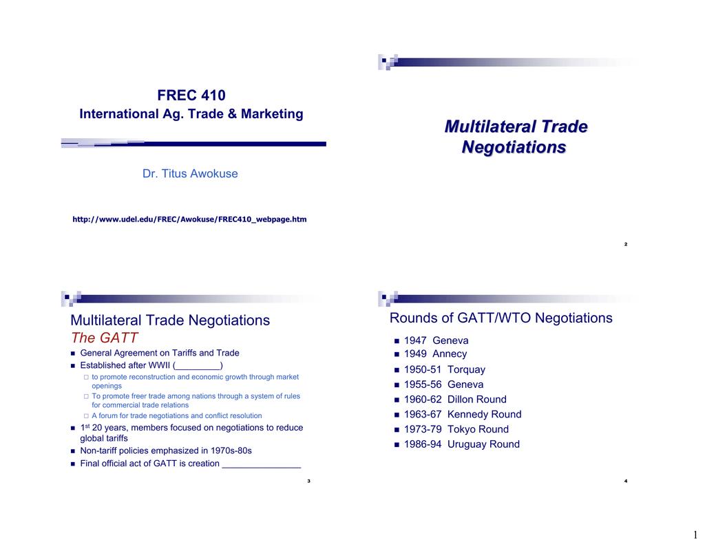 Multilateral Trade Negotiations Frec 410 Multilateral Trade Negotiations