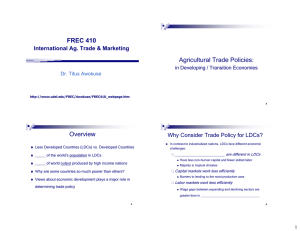 FREC 410 Agricultural Trade Policies: Overview International Ag. Trade & Marketing