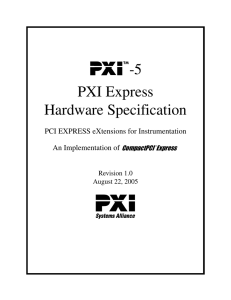 -5 PXI Express Hardware Specification PCI EXPRESS eXtensions for Instrumentation