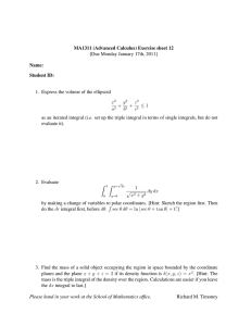 MA1311 (Advanced Calculus) Exercise sheet 12 [Due Monday January 17th, 2011] Name: