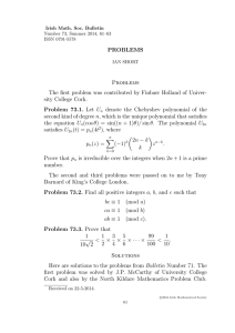 PROBLEMS Problems The first problem was contributed by Finbarr Holland of Univer-