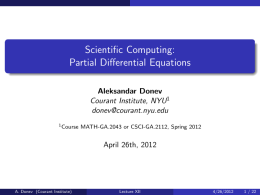 Scientific Computing: Partial Differential Equations Aleksandar Donev Courant Institute, NYU