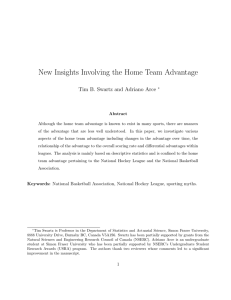 New Insights Involving the Home Team Advantage