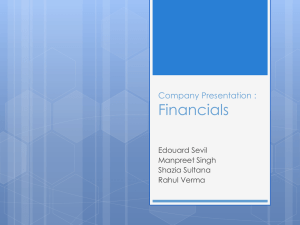 Financials Company Presentation : Edouard Sevil Manpreet Singh