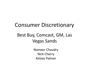 Consumer Discretionary Best Buy, Comcast, GM, Las  Vegas Sands Nameer Chaudry