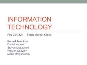 INFORMATION TECHNOLOGY – Stock Market Class FIN 724/824
