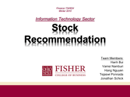 Stock Recommendation Information Technology Sector Team Members: