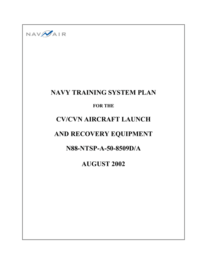 NAVY TRAINING SYSTEM PLAN CV/CVN AIRCRAFT LAUNCH AND RECOVERY EQUIPMENT