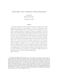 Trash Media: How Competition Affects Information ∗ Julia Cag´ e