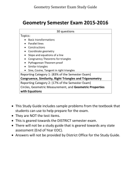 Geometry Semester Exam 2015-2016 Geometry Semester Exam Study Guide 30 questions