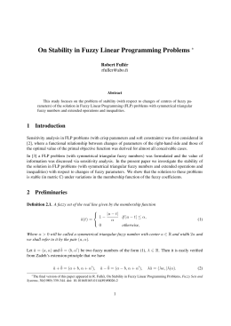 On Stability in Fuzzy Linear Programming Problems ∗ Robert Full´er