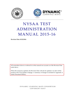 NYSAA TEST ADMINISTRATION MANUAL 2015-16