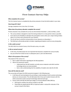 First Contact Survey  FAQs Who completes the survey?