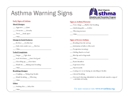 Asthma Warning Signs Early Signs of Asthma Signs as Asthma Worsens: