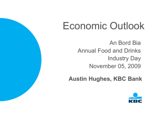 Economic Outlook An Bord Bia Annual Food and Drinks Industry Day