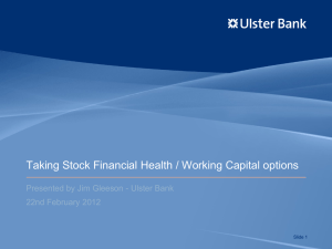 Taking Stock Financial Health / Working Capital options 22nd February 2012