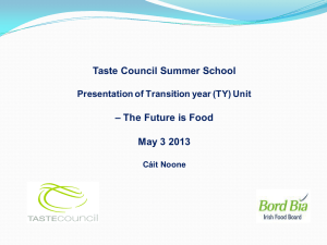 Taste Council Summer School – The Future is Food May 3 2013