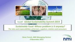 Global Sustainability Summit 2015 Sustainable Food: Whose problem is it anyway?