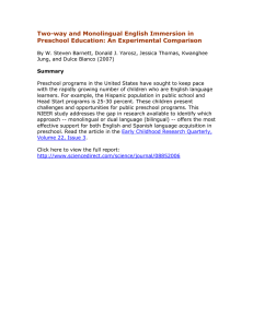 Two-way and Monolingual English Immersion in Preschool Education: An Experimental Comparison