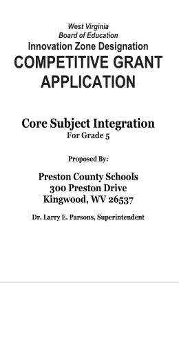 COMPETITIVE GRANT APPLICATION Core Subject Integration Innovation Zone Designation