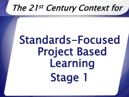 Standards-Focused Project Based Learning Stage 1