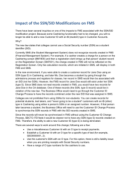 Impact of the SSN/SID Modifications on FMS