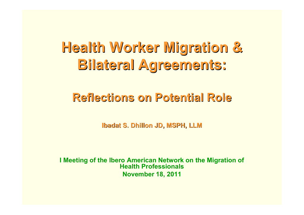 Health Worker Migration Bilateral Agreements Reflections On