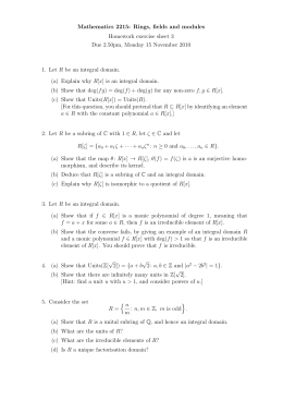 Mathematics 2215: Rings, fields and modules Homework exercise sheet 3