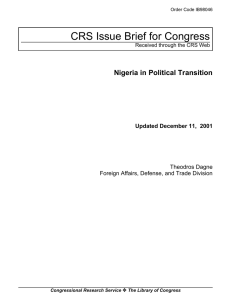 CRS Issue Brief for Congress Nigeria in Political Transition Theodros Dagne
