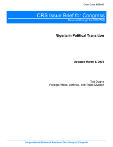 CRS Issue Brief for Congress Nigeria in Political Transition Ted Dagne