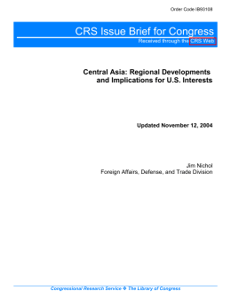 CRS Issue Brief for Congress Central Asia: Regional Developments