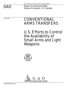 GAO CONVENTIONAL ARMS TRANSFERS U.S. Efforts to Control
