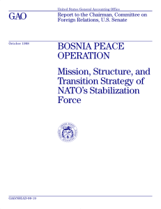 GAO BOSNIA PEACE OPERATION Mission, Structure, and