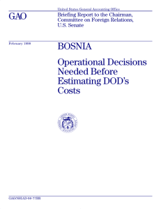 GAO BOSNIA Operational Decisions Needed Before